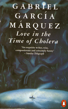 Love in the Time of Cholera by Gabriel Garcia Marquez 2