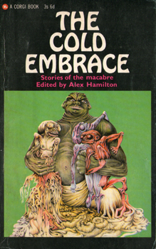 The Cold Embrace - Stories of the macabre Edited by Alex Hamilton 2