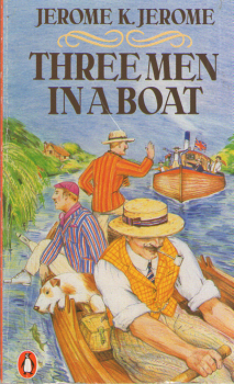 Three Men in a Boat by Jerome K Jerome 4