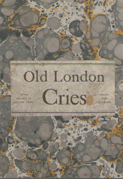 Old London Cries by Andrew W Tuer 2