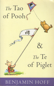 The Tao of Pooh & The Te of Piglet by Benjamin Hoff 2