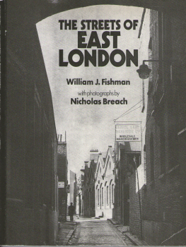 The Streets of East London by William J. Fishman 2