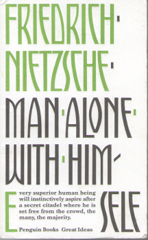 Man Alone With Himself by Friedrich Nietzsche 2
