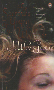 The Sorrows of Young Werther by J.W. Goethe 2