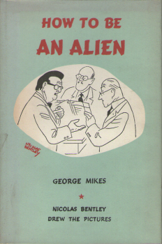 How To Be An Alien by George Mikes 2