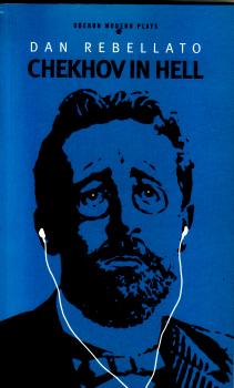 Chekhov in Hell by Dan Rebellato 2