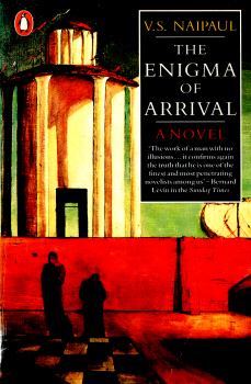 The Enigma of Arrival by V.S. Naipaul 2