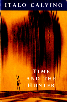 Time and the Hunter by Italo Calvino 2