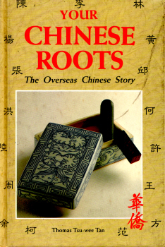 Your Chinese Roots by Thomas Tsu-wee Tan 2