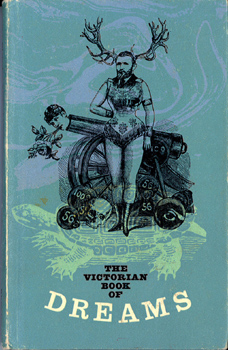 The Victorian Book of Dreams edited by Marion Riordan