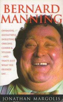 Bernard Manning by Jonathan Margolis 2