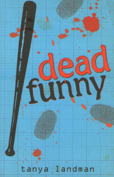 Dead Funny by Tanya Landman 2