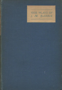 The Plays of J.M. Barrie by J.M. Barrie