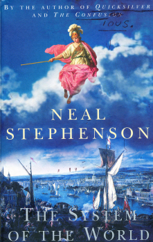 The System of the World by Neal Stephenson 5