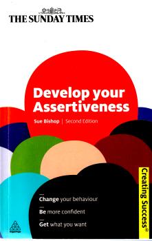 Develop your Assertiveness by Sue Bishop 2