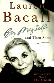 By Myself and Then Some by Lauren Bacall 2