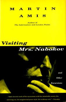 Visiting Mrs. Nabokov by Martin Amis 2