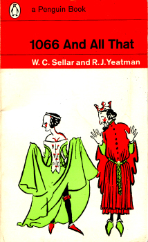 1066 And All That by W.C. Sellar & R.J. Yeatman 2