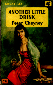 Another Little Drink by Peter Cheyney 6