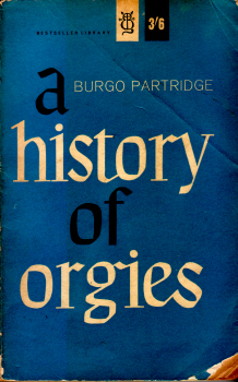 A History of Orgies by Burgo Partridge 2