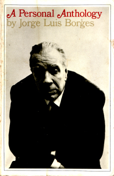 A Personal Anthology by Jorge Luis Borges 1
