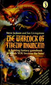 The Warlock of Firetop Mountain by Steve Jackson & Ian Livingstone 3