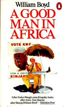 A Good Man in Africa by William Boyd 2