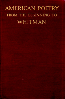 American Poetry from the Beginning to Whitman by Louis Untermeyer 2