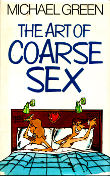 The Art of Coarse Sex by Michael Green